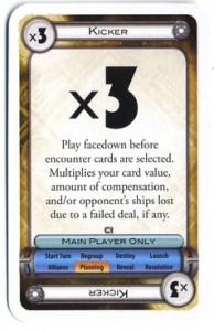 The kind of kicker with which I am more familiar: from the board game Cosmic Encounter